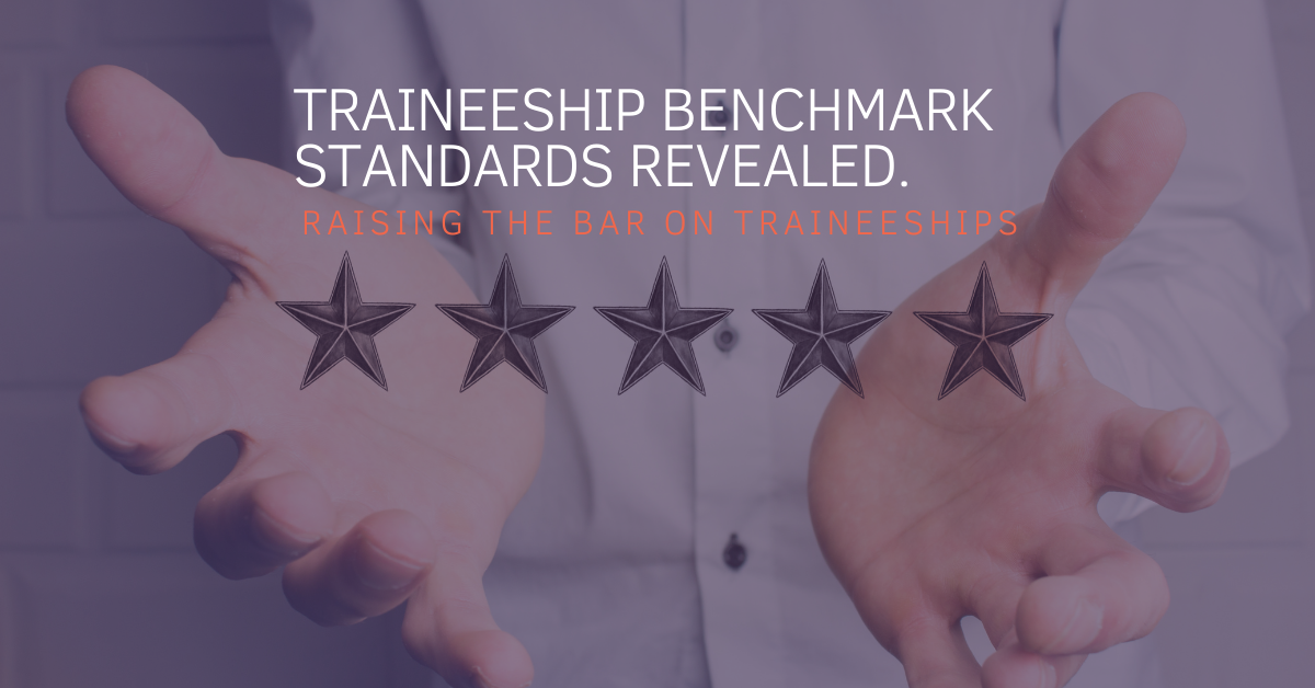 Raising the bar on traineeships with new transparent benchmark standards.